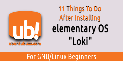 Ubuntu Buzz !: What To Do After Installing elementary OS 0 4