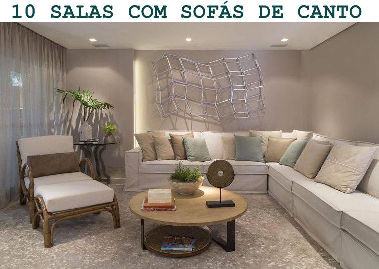 Sof de canto 10 salas inspiradoras jeito de casa for Decoracao de sala de estar 2018