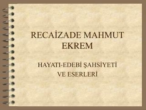 Recaizade Mahmut Ekrem {featured}