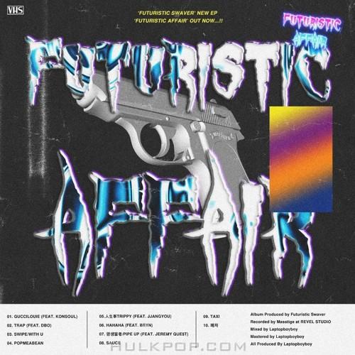 Futuristic Swaver – Futuristic Affair