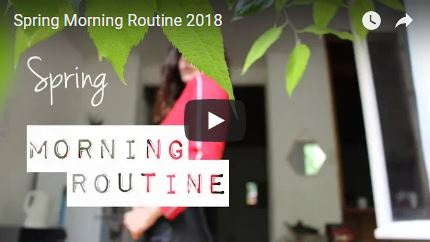 Morning routine du printemps en vidéo