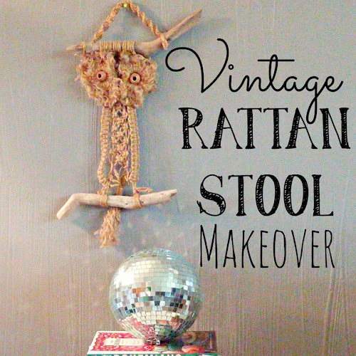 Vintage Rattan Stool Makeover