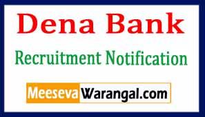 Dena Bank Recruitment Notification 2017