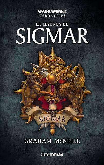 """Reseña de """"La leyenda de Sigmar"""" de Graham McNeill - Timun Mas"""