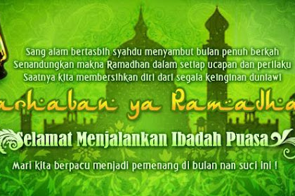 Marhaban yaa ramadhan ..selamat datang bulan ramadhan