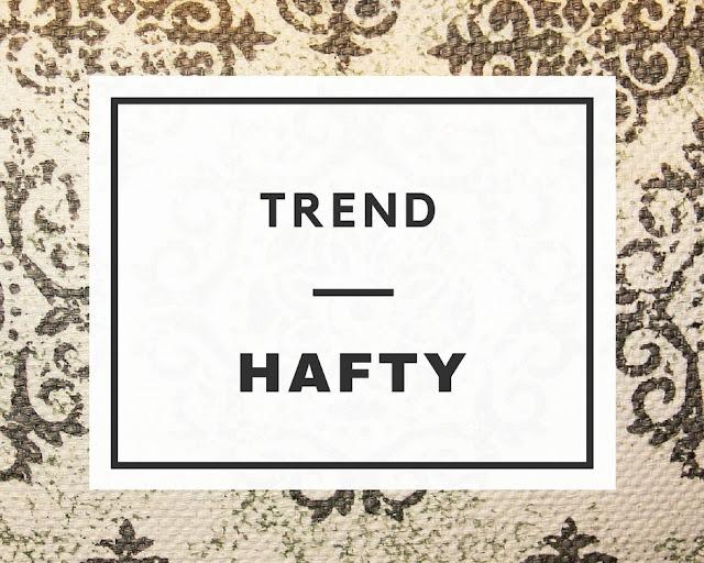 TREND: Hafty