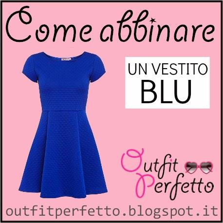 Come abbinare un vestito blu
