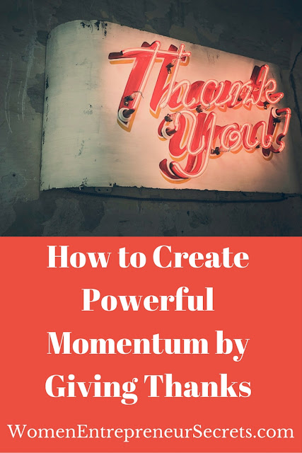 how to create powerful momentum by giving thanks