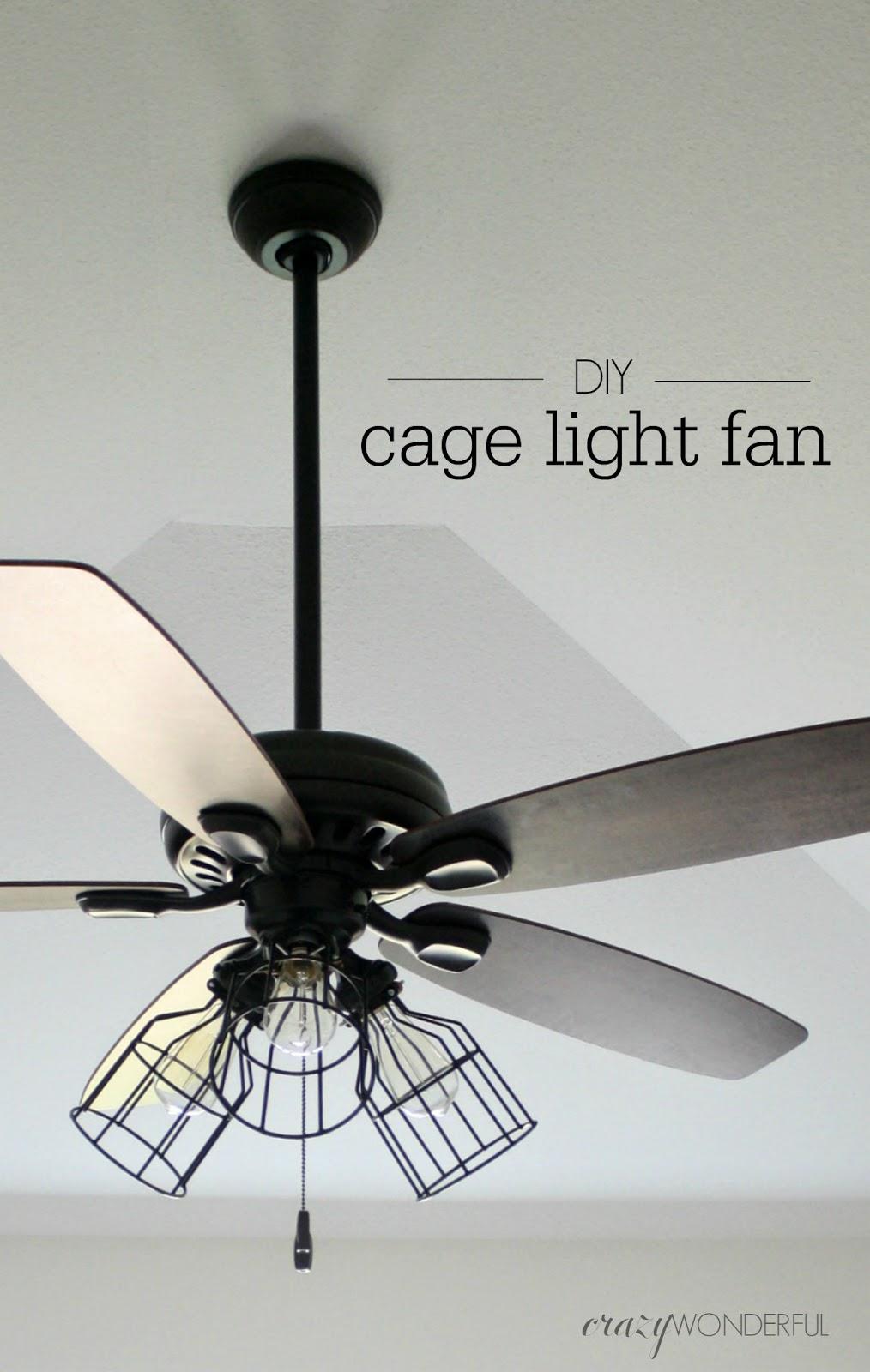 Diy Cage Light Ceiling Fan Crazy