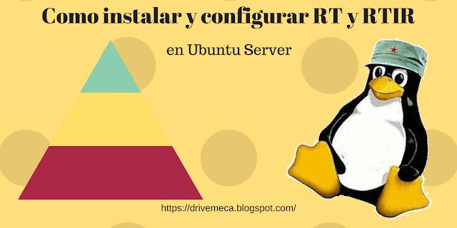 Como instalar y configurar RT y RTIR en Ubuntu server