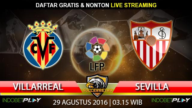 Prediksi Villarreal vs Sevilla 29 Agustus 2016 (Liga Spanyol)