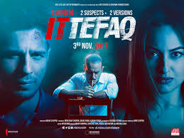 Film Ittefaq (2017) Film Bollywood