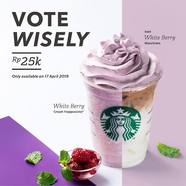#Starbuck - #Promo Vote Wisely & Dapatkan Macchiato atau Frappuccino Hanya 25K (17 April 2019)