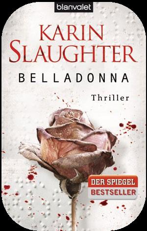 http://scherbenmond.blogspot.de/2015/06/belladonna-karin-slaughter.html