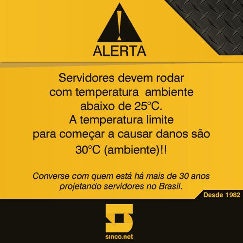 Servidores devem rodar com temperatura ambiente abaixo de 25ºC