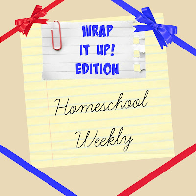 Homeschool Weekly - Wrap It Up! Edition on Homeschool Coffee Break @ kympossibleblog.blogspot.com