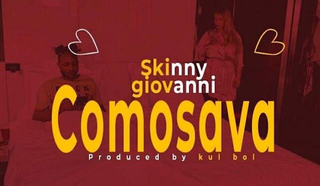 VIDEO: Skinny Giovanni – Comosava (joromi)