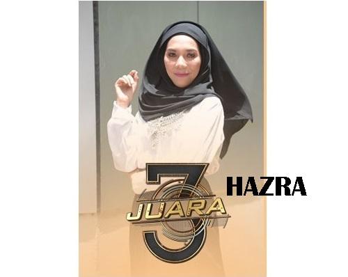 biodata Hazra peserta 3 Juara TV3, biodata 3 Juara TV3 Hazra, profile Hazra 3 Juara TV3 2016, profil dan latar belakang Hazra 3 Juara genre irama malaysia, gambar Hazra 3 Juara TV3