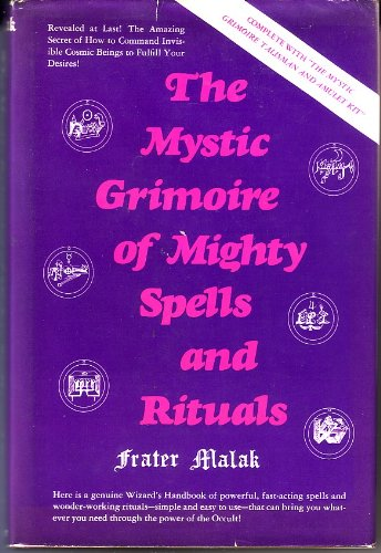Mage Magick: The Spirits Behind The Mystic Grimoire & The Semi