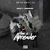Kolay & Sarkofago - Mixtape ¨ Viver & Aprender¨ (Download) (Negros Honestos)
