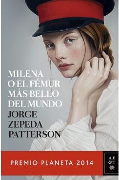 Milena o el fémur más bello del mundo- Jorge Zepeda Patterson
