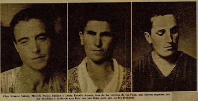 """El periódico madrileño AHORA publicó esta fotografía el 9 de octubre de 1936, explicando la agresión a estas mujeres: """"Pilar Franco Sarasa, Matilde Paños Pachen y Lucía Estallo Ascaso, tres de las vecinas de La Peña que fueron rapadas por los fascistas y tuvieron que huir con sus hijos para que no las fusilaran""""."""