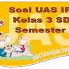 Soal UAS IPS Kelas 3 SD Semester 1 Beserta Lembar Jawaban