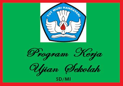 Program Kerja Ujian Sekolah (US) SD/MI