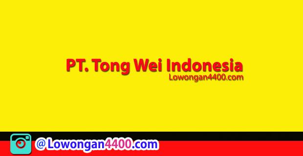 Lowongan Kerja PT. Tong Wei Indonesia Purwakarta Maret 2018