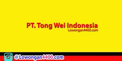 Lowongan Kerja PT. Tong Wei Indonesia Purwakarta Juni 2020