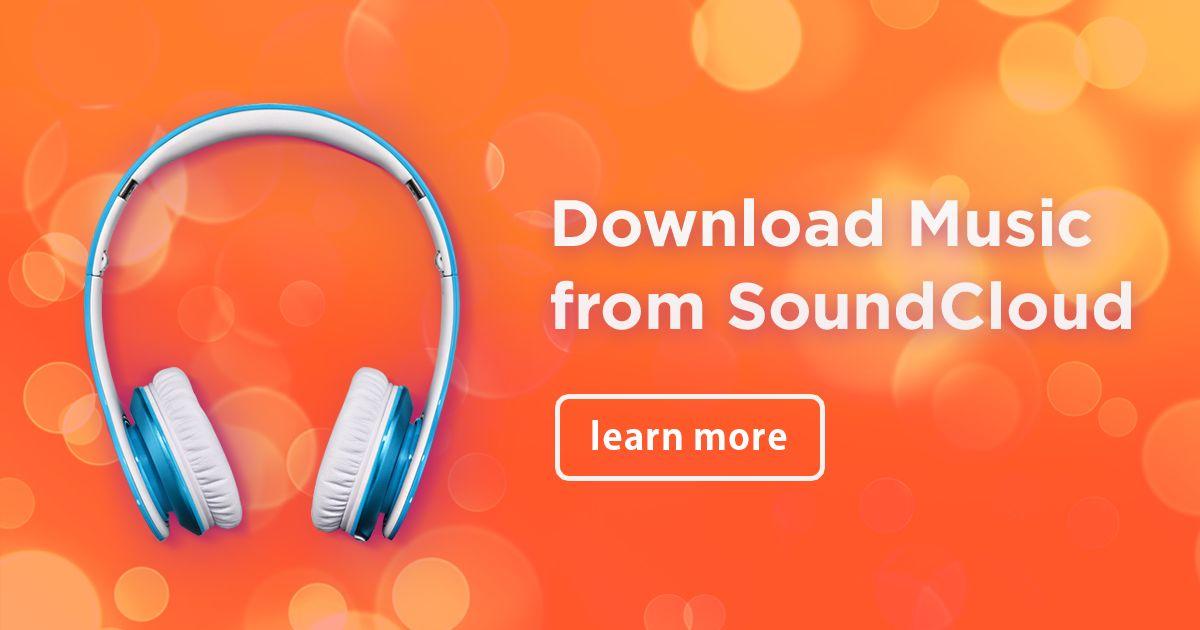 أفضل وأسهل طريقة لتحميل المقاطع الصوتية من SoundCloud للأندرويد