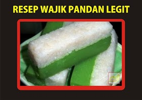Resep dan Cara Membuat Kue Wajik Pandan Legit