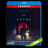 Viene de noche (2017) BRRip 720p Audio Ingles 5.1 Subtitulada
