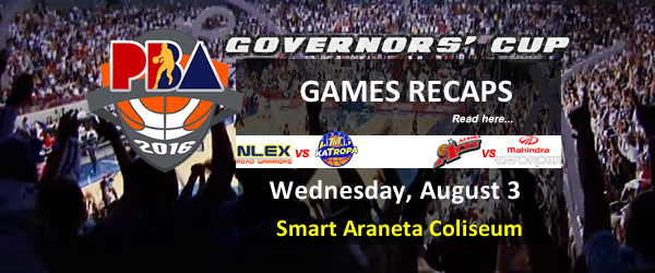 List of PBA Games Wednesday August 3, 2016 @ Smart Araneta Coliseum