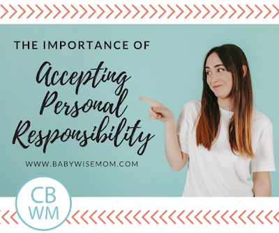 The Importance of Accepting Personal Responsibility. Why we need to own up to our mistakes, even if they were unintentional.