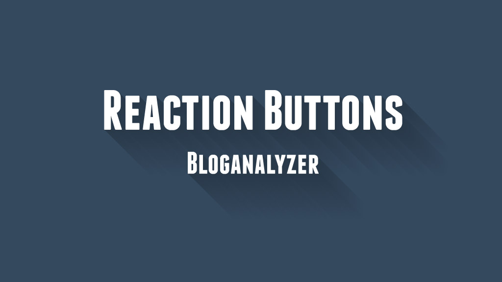 Reaction Buttons for Blogger