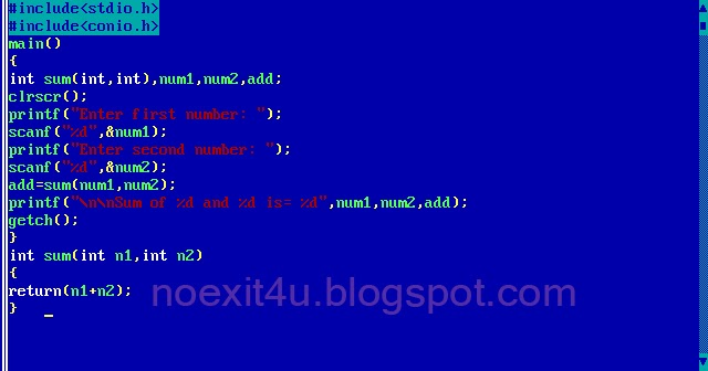C PROGRAM: TO ADD TWO NUMBERS USING FUNCTION ~ noexit4u.com
