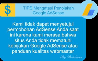 Tips Mengatasi Penolakan Google Adsense