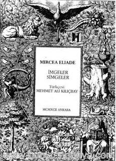 Mircea Eliade - İmgeler Simgeler