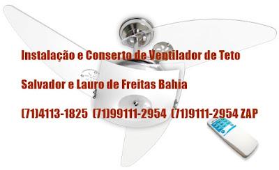 Instalação de ventilador de teto em Salvador-Ba-71-99111-2954