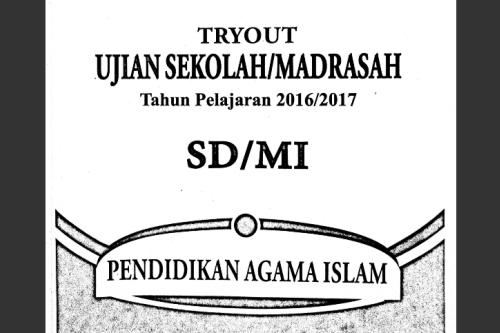 Kisi Kisi Dan Soal Try Out Usbn Pai Sd Tahun 2017