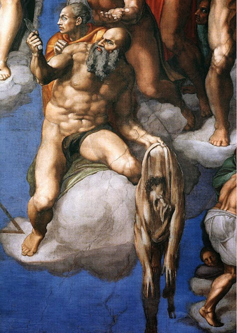 Michelangelo painted his portrait in the flayed skin of St Bartholomew.