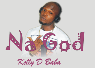 {filename}-Na God - Kelly D Baba