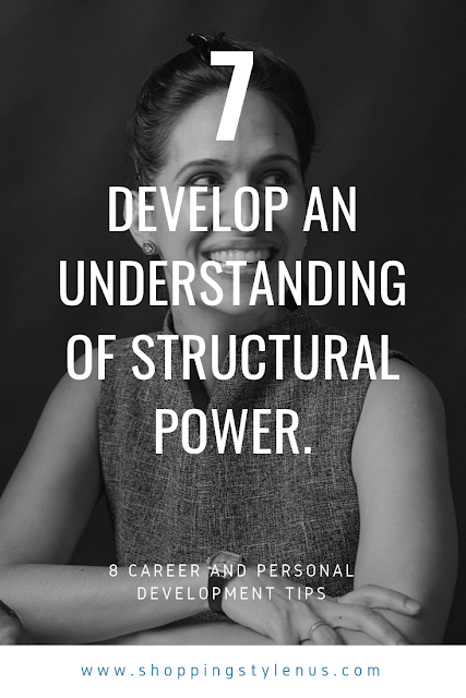 Shopping, Style and Us: India's Shopping and Self-Improvement Blog- Tip7# Develop an understanding of structural power.