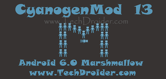 Cyanogenmod 13 Cm13 Android 6.0 Marshmallow Release date