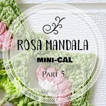 Rosa Mandala mini-CAL (part 5)