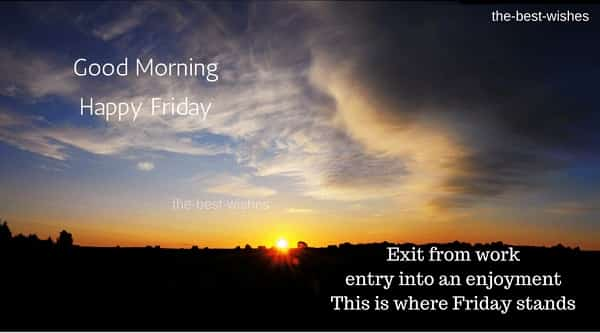 The Best Wishes For Good morning Friday with a quote