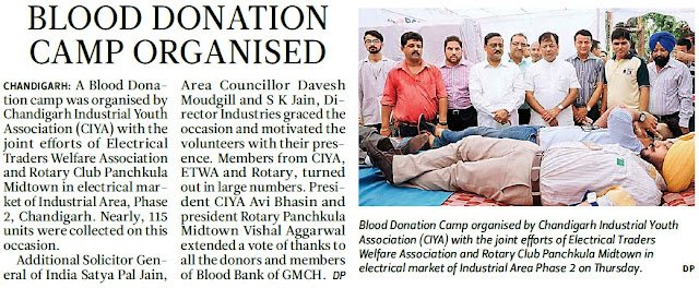 Blood Donation Camp organised by Chandigarh Industrial Youth Association with the joint efforts of Electrical Traders Welfare Association and Rotary Club Panchkula Midtown in electricla Market of Industrial Area, Phase-2 on Thursday. Alonwith Additional Solicitor General of India Satya Pal Jain, Area Councillor Davesh Moudgil and others