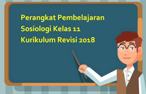Perangkat Pembelajaran Sosiologi Kelas 11 Kurikulum Revisi 2018