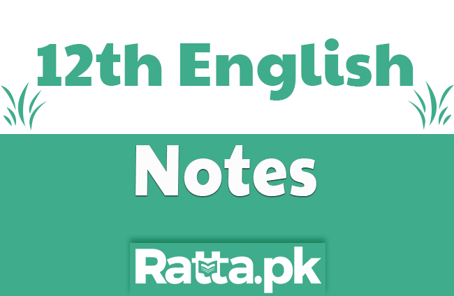 2nd Year English Chapter 13 Notes - 12th class English
